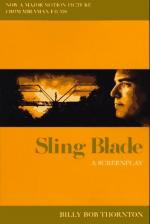 Sling Blade by Billy Bob Thornton