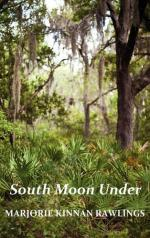 South Moon Under by Marjorie Kinnan Rawlings