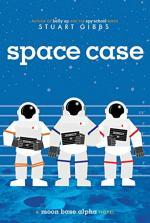 Space Case (Moon Base Alpha) by Gibbs, Stuart