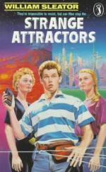 Strange Attractors by William Sleator