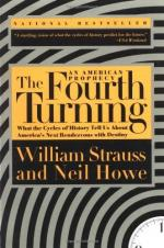 The Fourth Turning: An American Prophecy by Strauss and Howe
