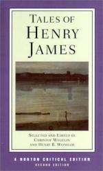 Tales of Henry James: The Texts of the Stories, the Author on His Craft, Background and Criticism by Henry James