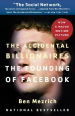 The Accidental Billionaires: The Founding of Facebook by Ben Mezrich