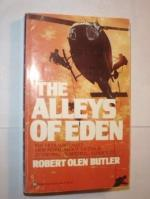 The Alleys of Eden by Robert Olen Butler