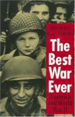 The Best War Ever: America and World War II by Michael C.C. Adams
