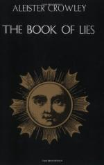 The Book of Lies, Which Is Also Falsely Called Breaks: The Wanderings of Falsifications of the One Thought of Frat by Aleister Crowley