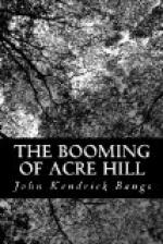 The Booming of Acre Hill by John Kendrick Bangs