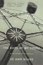 The Boys of My Youth by Beard, Jo Ann