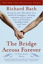The Bridge Across Forever: A Lovestory by Richard Bach