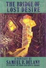 The Bridge of Lost Desire by Samuel R. Delany