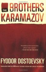 The Brothers Karamazov by Fyodor Dostoevsky