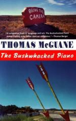 The Bushwhacked Piano by Thomas McGuane