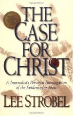 The Case for Christ by Lee Strobel