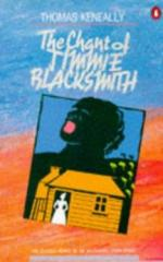 The Chant of Jimmie Blacksmith by Thomas Keneally