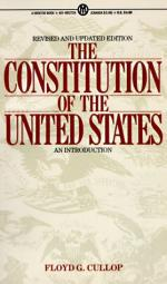 The Constitution of the United States: An Introduction by Floyd G. Cullop