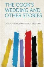 The Cook's Wedding and Other Stories by Anton Chekhov