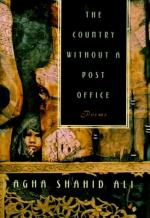 The Country Without a Post Office by Agha Shahid Ali