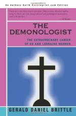 The Demonologist: The Extraordinary Career of Ed and Lorraine Warren by Gerald Brittle