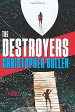 The Destroyers: A Novel by Christopher Bollen
