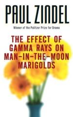 The Effects of Gamma Rays on Man-in-the-Moon Marigolds by Paul Zindel