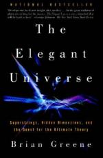 The Elegant Universe: Superstrings, Hidden Dimensions, and the Quest For… by Brian Greene