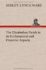 The Elizabethan Parish in its Ecclesiastical and Financial Aspects by