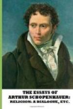 The Essays of Arthur Schopenhauer; Religion, a Dialogue, Etc. by Arthur Schopenhauer