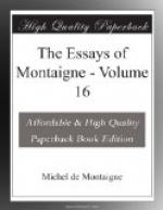 The Essays of Montaigne — Volume 16 by Michel de Montaigne