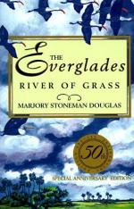 The Everglades: River of Grass by Marjory Stoneman Douglas