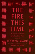 The Fire This Time by Jesmyn Ward