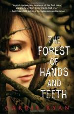 The Forest of Hands and Teeth by Carrie Ryan
