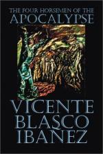 The Four Horsemen of the Apocalypse by Vicente Blasco Ibáñez