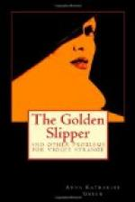 The Golden Slipper : and other problems for Violet Strange by Anna Katharine Green