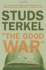 The Good War: An Oral History of World War Two by Studs Terkel