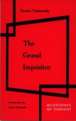 The Grand Inquisitor by Fyodor Dostoevsky