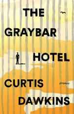 The Graybar Hotel by Curtis Dawkins