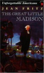 The Great Little Madison by Jean Fritz