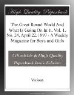 The Great Round World And What Is Going On In It, Vol. 1, No. 24, April 22, 1897 by