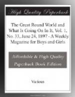 The Great Round World and What Is Going On In It, Vol. 1, No. 33, June 24, 1897 by