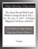 The Great Round World and What Is Going On In It, Vol. 1, No. 36, July 15, 1897 by