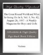 The Great Round World and What Is Going On In It, Vol. 1, No. 42, August 26, 1897 by