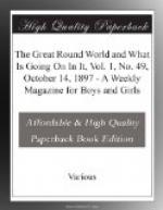 The Great Round World and What Is Going On In It, Vol. 1, No. 49, October 14, 1897 by