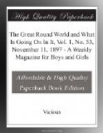The Great Round World and What Is Going On In It, Vol. 1, No. 53, November 11, 1897 by
