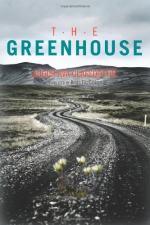 The Greenhouse by Audur Ava Olafsdottir