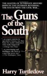 The Guns of the South: A Novel of the Civil War by Harry Turtledove