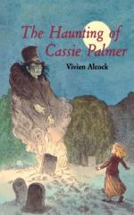 The Haunting of Cassie Palmer by Vivien Alcock