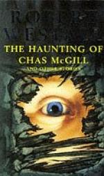 The Haunting of Chas McGill and Other Stories by Robert Westall