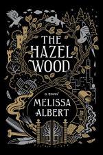 The Hazel Wood by Melissa Albert