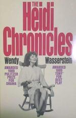 The Heidi Chronicles by Wendy Wasserstein