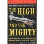 The High and the Mighty by Ernest K. Gann